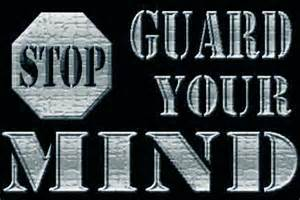 th8BD53D2O.jpg-guard your mind